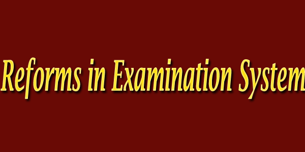 reforms in examination system