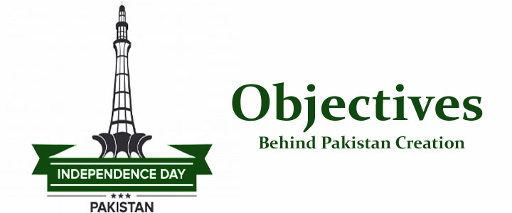 objectives behind pakistan