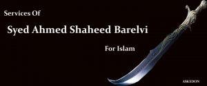 syed ahmed shaheed barelvi